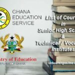 List of Courses in SHS/Technical/Vocational in Ghana
