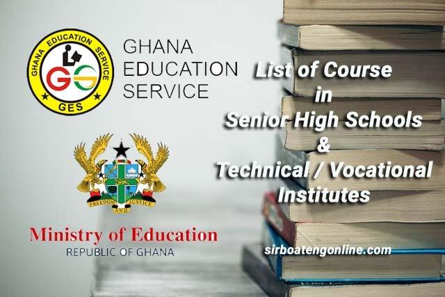 list of courses in SHS in ghana
